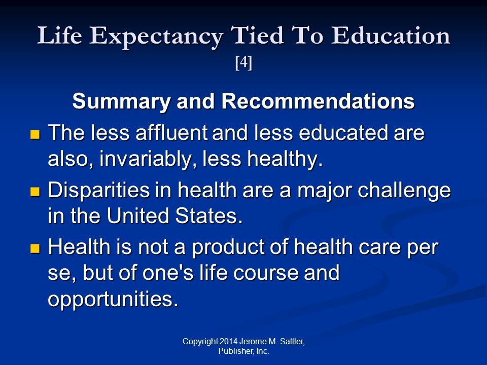 Life Expectancy Tied To Education [4]